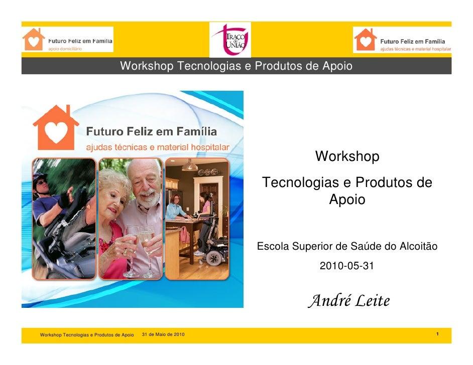 Workshop Tecnologias e Produtos de Apoio                                                                                Wo...