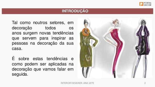 Workshop tendencias decoracao 2015 inter decoracao exponor portal decor Slide 2