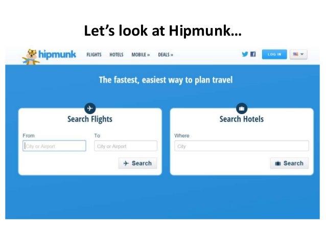 Let's look at Hipmunk…