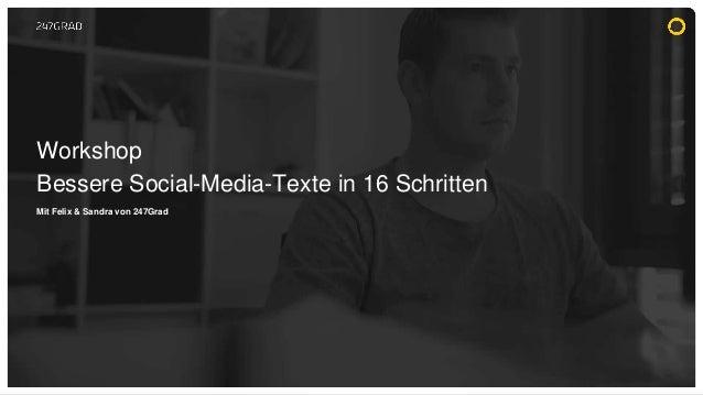 Mit Felix & Sandra von 247Grad Bessere Social-Media-Texte in 16 Schritten Workshop