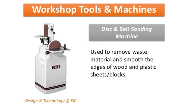 Workshop tools & machines