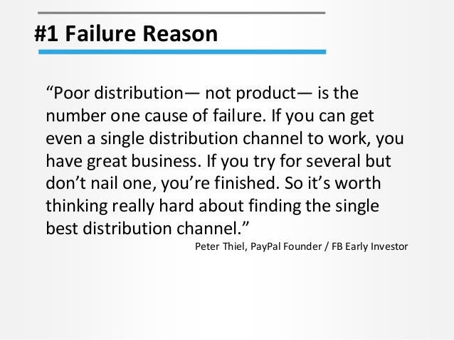 """#1 Failure Reason """"Poor distribution— not product— is the number one cause of failure. If you can get even a single distri..."""