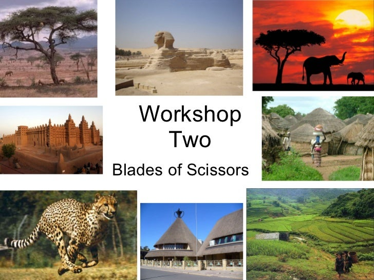 Workshop Two Blades of Scissors