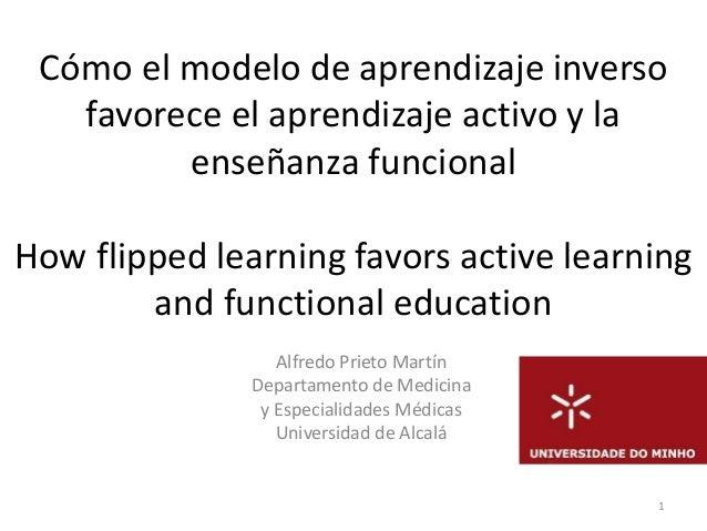 Cómo el modelo de aprendizaje inverso favorece el aprendizaje activo y la enseñanza funcional How flipped learning favors ...