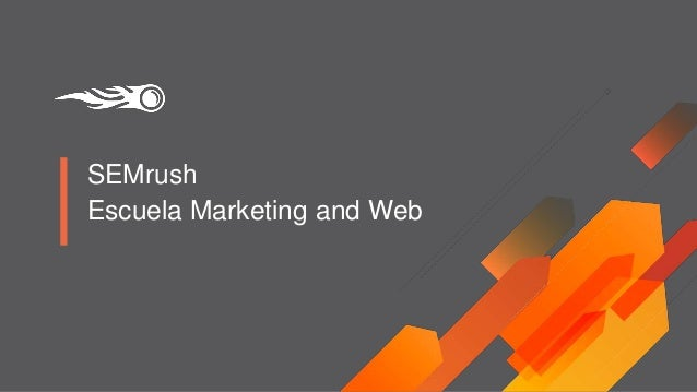 SEMrush Escuela Marketing and Web