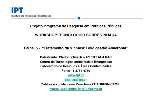 """Projeto Programa de Pesquisa em Políticas Públicas      WORKSHOP TECNOLÓGICO SOBRE VINHAÇAPainel 5 - """"Tratamento da Vinhaç..."""