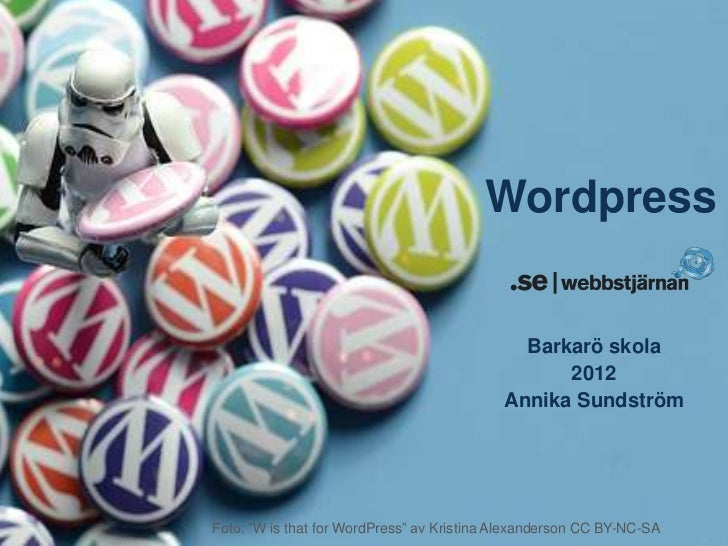 Wordpress                                              Barkarö skola                                                  2012...
