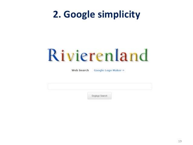 2. Google simplicity                                                                      19
