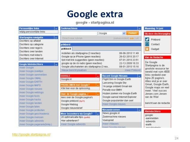 Google extra http://google.startpagina.nl/                                                      24