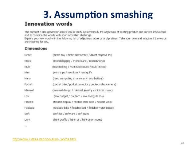 3. AssumpDon smashing http://www.7ideas.be/innovation_words.html                                                  ...
