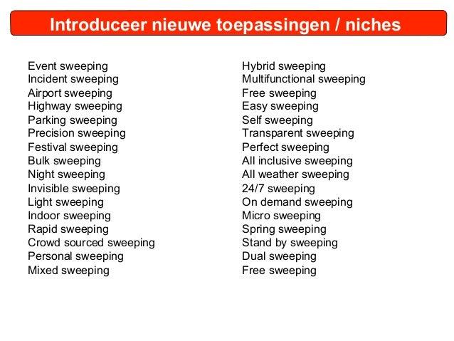 Introduceer nieuwe toepassingen / nichesEvent sweeping           Hybrid sweepingIncident sweeping        Multifunctional s...