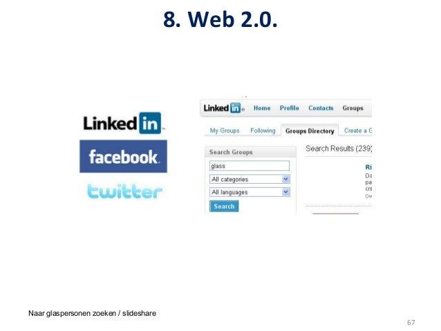 8. Web 2.0. Naar glaspersonen zoeken / slideshare                                                                 ...