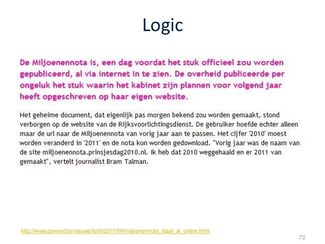 Logic http://www.powned.tv/nieuws/tech/2011/09/miljoenennota_staat_al_online.html                                       ...
