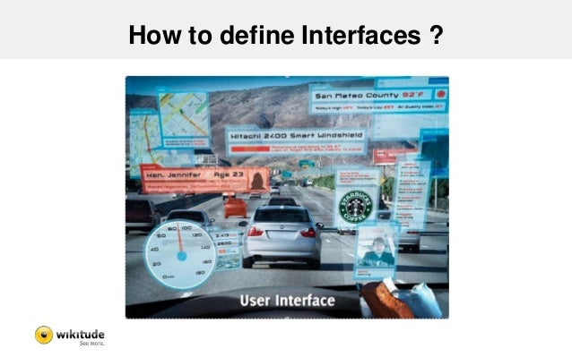 User interfaces for eyewear  • Very small screen  • What information is relevant for the user?  – Context awareness  • App...