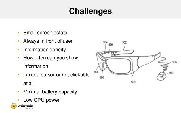Challenges - AR  • Similar problems to AR on early mobile phones  – Restricted computation power  – Restricted memory  – S...