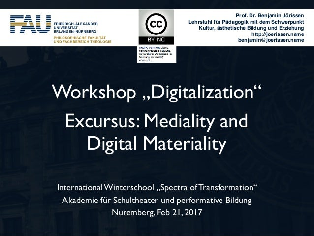 "Workshop ""Digitalization"" Excursus: Mediality and 