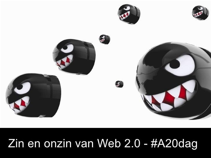 Zin en onzin van Web 2.0 - #A20dag