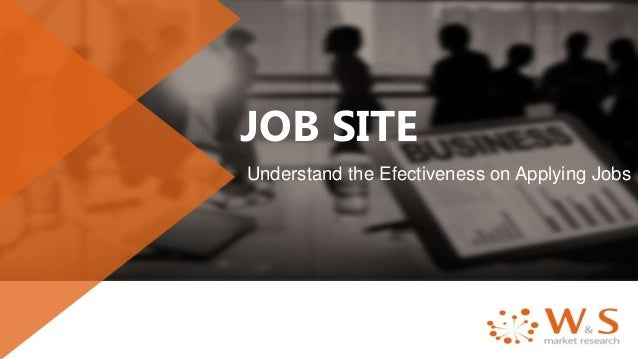 JOB SITE Understand the Efectiveness on Applying Jobs