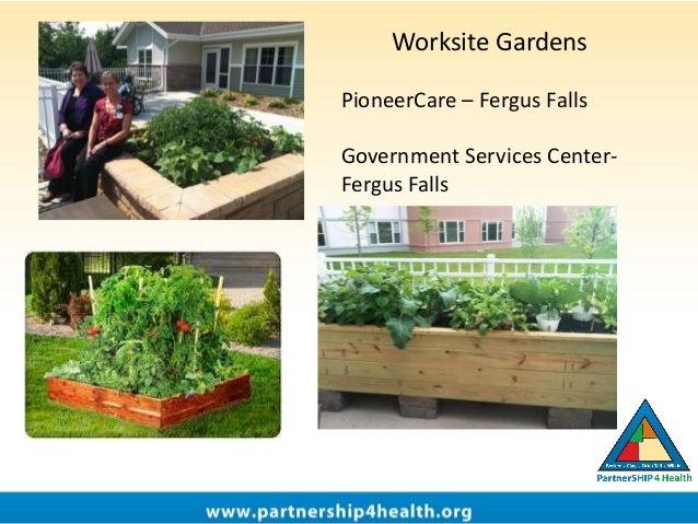 Worksite Gardens PioneerCare – Fergus Falls Government Services Center- Fergus Falls