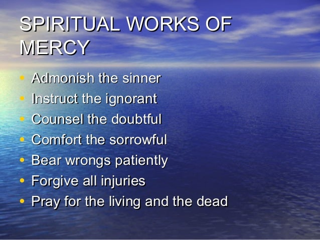 The Seven Spiritual Works of Mercy |Spiritual Works Of Mercy Comfort The Sorrowful