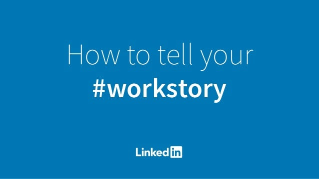 How to tell your #workstory