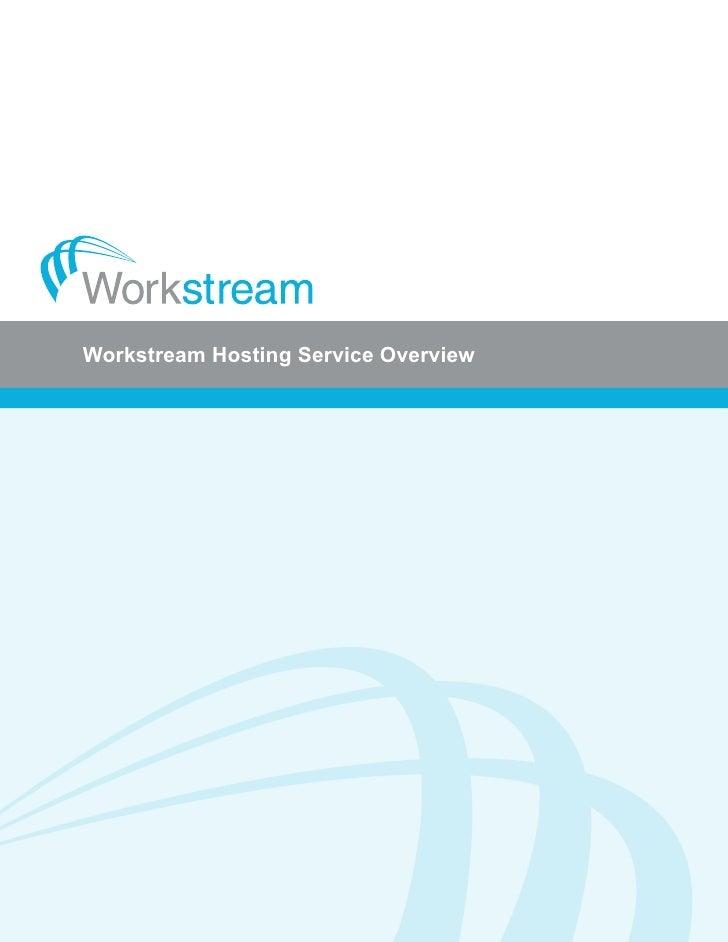 Workstream Hosting Service Overview