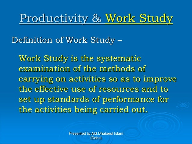 Work study productivity improvement