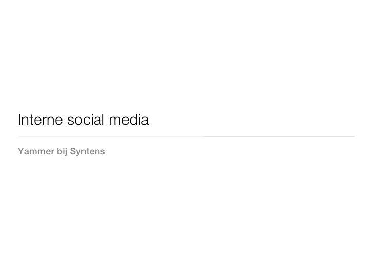 Interne social mediaYammer bij Syntens