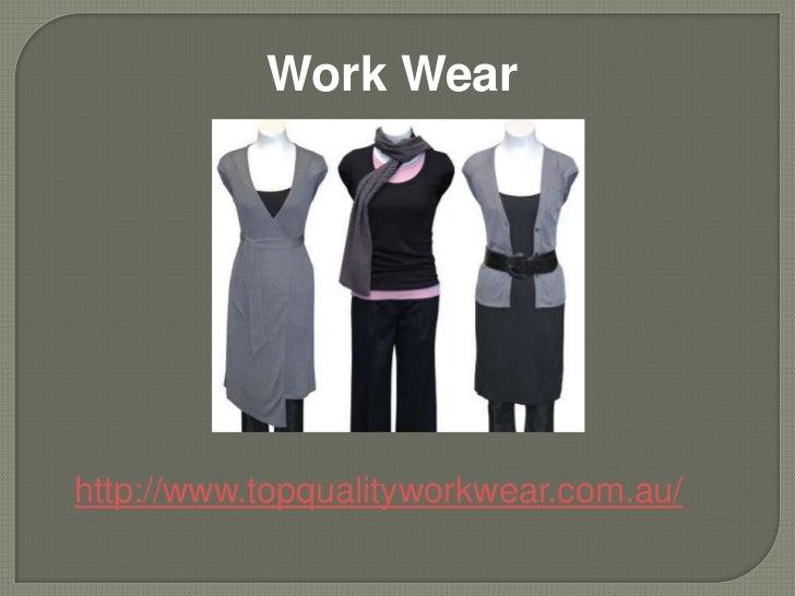 Work Wearhttp://www.topqualityworkwear.com.au/
