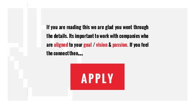 APPLY If you are reading this we are glad you went through the details. Its important to work with companies who are align...