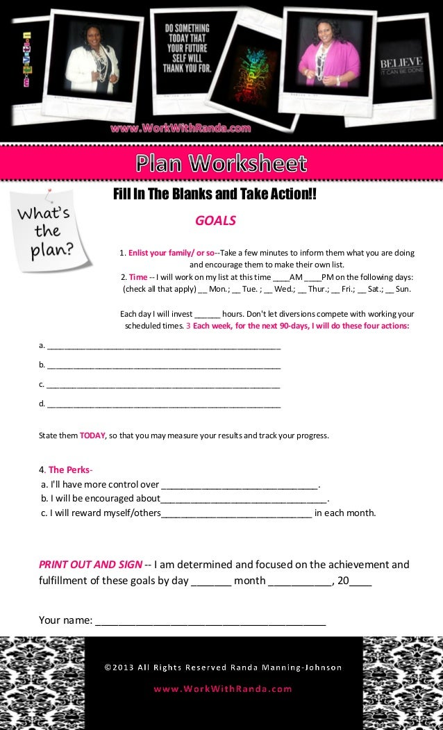 Fill In The Blanks and Take Action!!GOALS1. Enlist your family/ or so--Take a few minutes to inform them what you are doin...