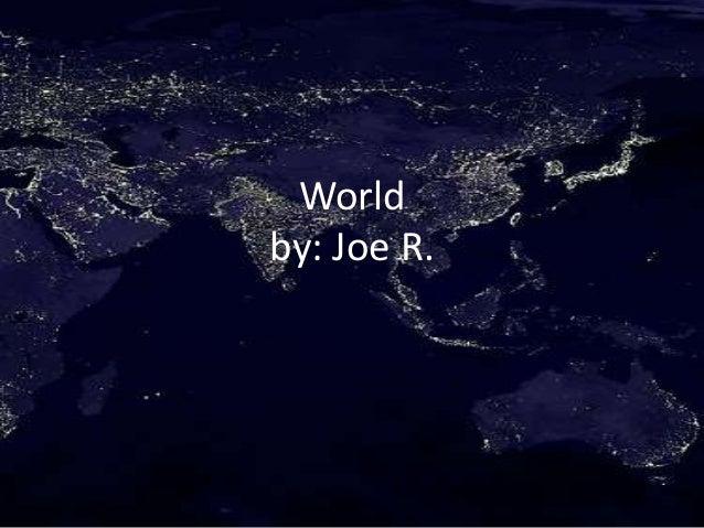 Worldby: Joe R.
