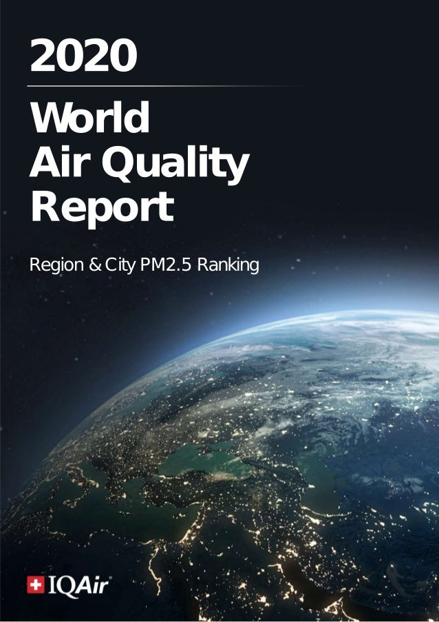 2020 World Air Quality Report Region & City PM2.5 Ranking