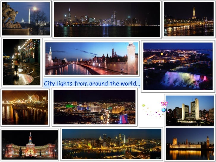City lights from around the world........
