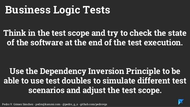 Pedro V. Gómez Sánchez - pedro@karumi.com - @pedro_g_s - github.com/pedrovgs Think in the test scope and try to check the ...