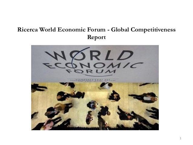 Ricerca World Economic Forum - Global Competitiveness Report 1