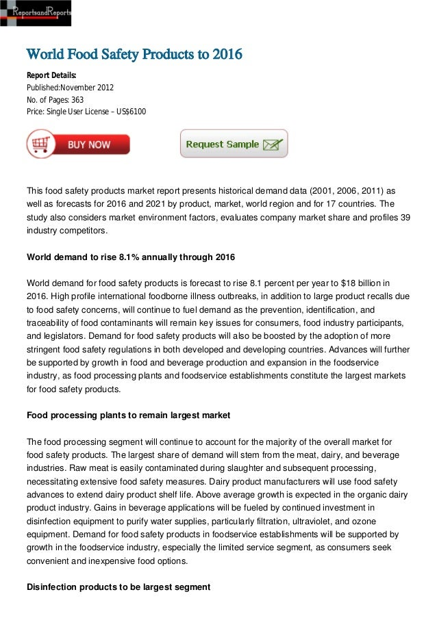 World Food Safety Products to 2016Report Details:Published:November 2012No. of Pages: 363Price: Single User License – US$6...