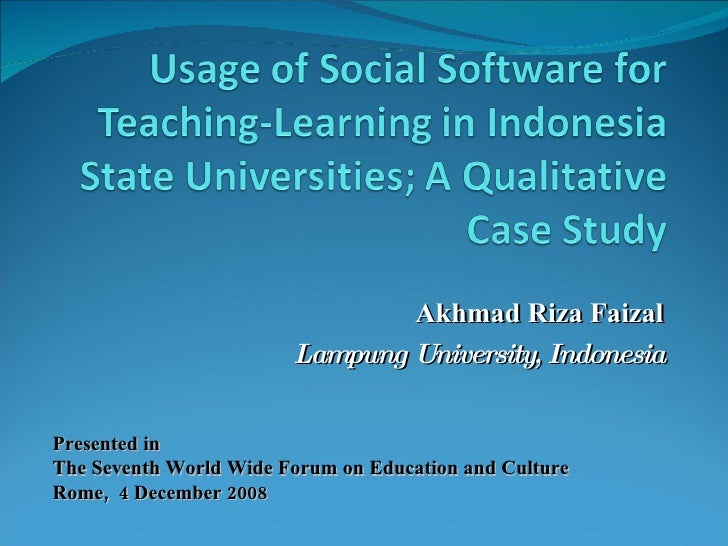 Akhmad Riza Faizal Lampung University, Indonesia Presented in  The Seventh World Wide Forum on Education and Culture Rome,...