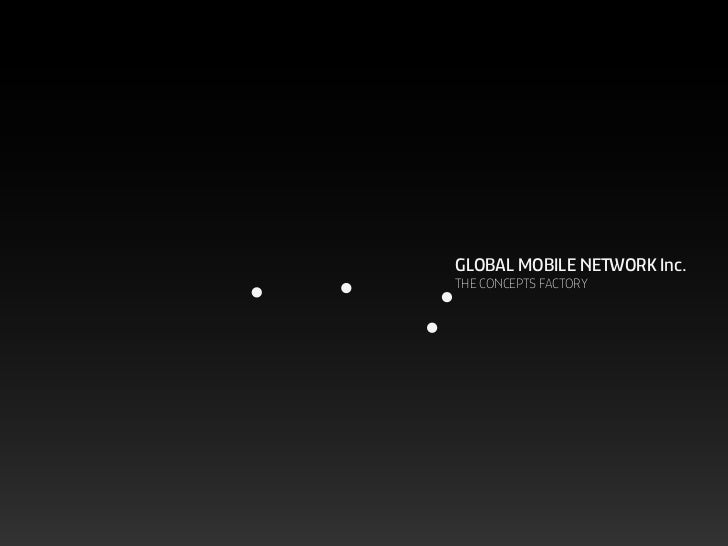 GLOBAL MOBILE NETWORK Inc.THE CONCEPTS FACTORY
