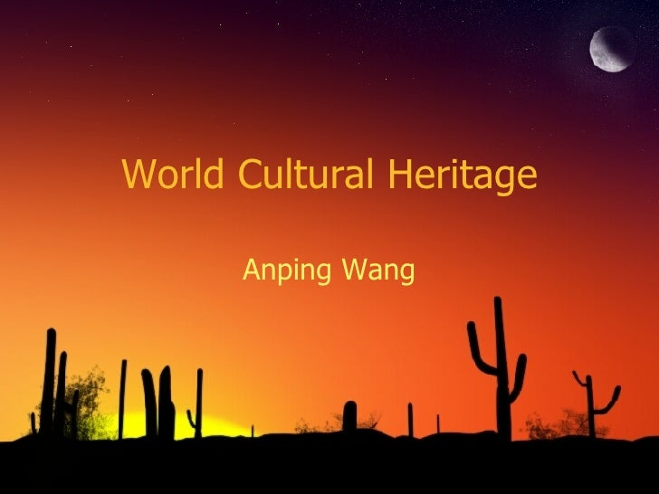 World Cultural Heritage Anping Wang