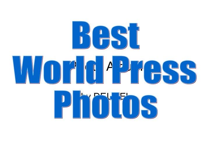 Photo Album by DEUBEL Best  World Press  Photos