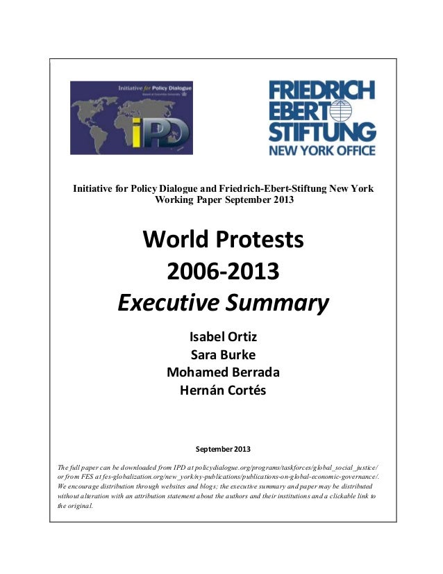 Initiative for Policy Dialogue and Friedrich-Ebert-Stiftung New York Working Paper September 2013  World Protests 2006-201...