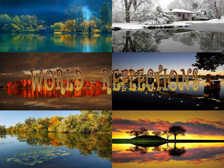 WORLD - REFLECTIONS