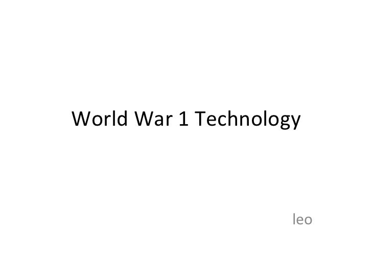 World War 1 Technology leo