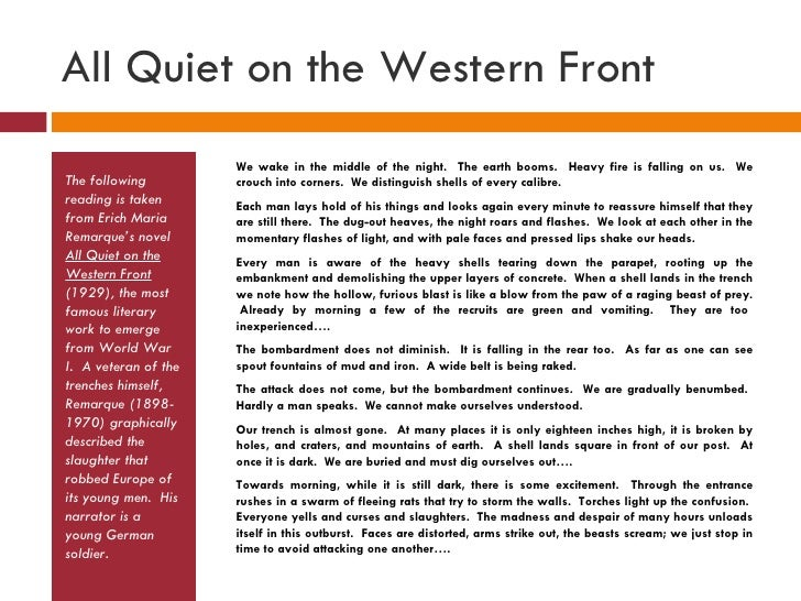 the nature of war as described in all quiet on the western front by erich maria remarque and the war On june 22, 1898, erich maria remarque, the author of the great world war i novel all quiet on the western front, is born in osnabruck, germany.
