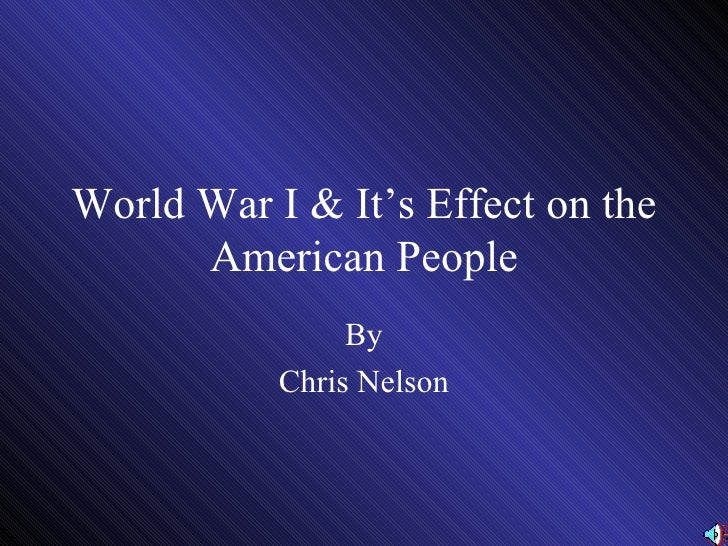 a history of the american involvement in world war one a global conflict 2011-6-27 introduction world war ii was the largest and most violent armed conflict in the history of mankind however, the half century that now separates us from that conflict has exacted its toll on our collective knowledge.