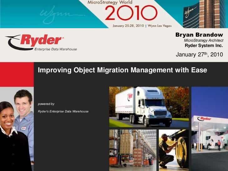 Bryan Brandow                                         MicroStrategy Architect                                         Ryde...