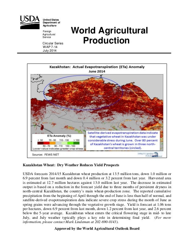 United States Department of Agriculture Foreign Agricultural Service Circular Series WAP 7-14 July 2014 Kazakhstan Wheat: ...