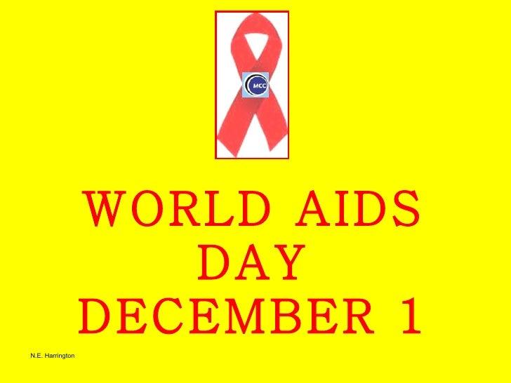 WORLD AIDS DAY DECEMBER 1 N.E. Harrington