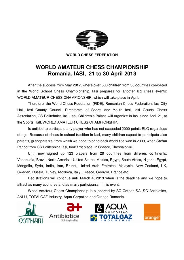 WORLD CHESS FEDERATION            WORLD AMATEUR CHESS CHAMPIONSHIP               Romania, IASI, 21 to 30 April 2013       ...